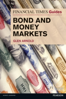 FT Guide to Bond and Money Markets, Paperback / softback Book