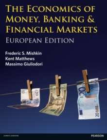 Economics of Money, Banking and Financial Markets with MyEconLab Access Card, Mixed media product Book