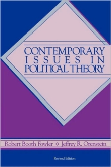 Contemporary Issues in Political Theory, 2nd Edition, Paperback / softback Book