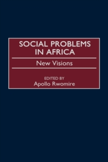 Social Problems in Africa : New Visions, Hardback Book