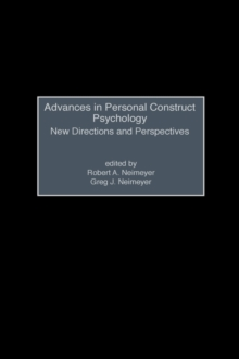 Advances in Personal Construct Psychology : New Directions and Perspectives, Hardback Book