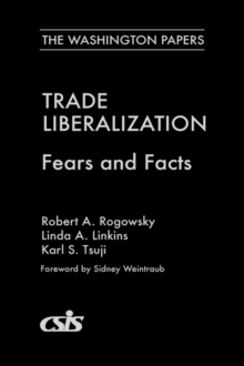 Trade Liberalization : Fears and Facts, Paperback / softback Book