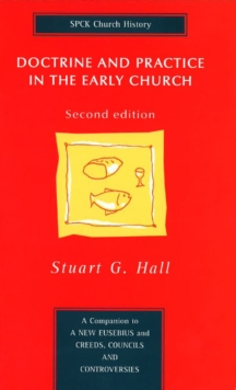 Doctrine and Practice in the Early Church, Paperback Book