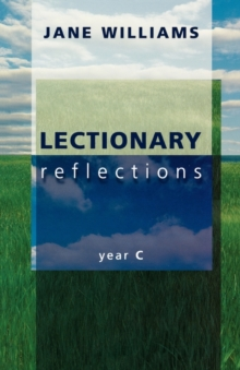 Lectionary Reflections : Year C Year C, Paperback / softback Book