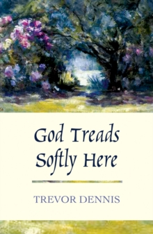 God Treads Softly Here, Paperback / softback Book