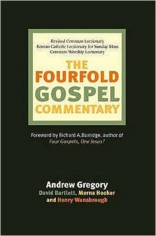 The Fourfold Gospel Commentary, Paperback / softback Book