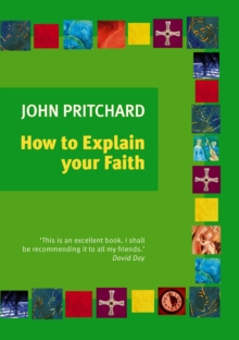 How to Explain Your Faith, Paperback Book