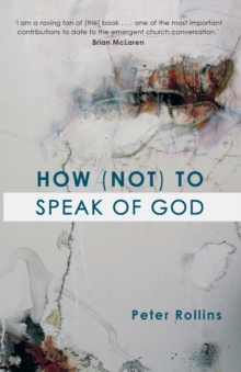 How (Not) to Speak of God, Paperback / softback Book