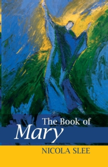 The Book of Mary, Paperback / softback Book
