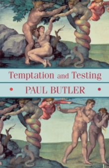 Temptation and Testing, Paperback Book