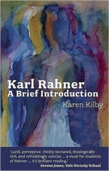 The SPCK Introduction to Karl Rahner : A Brief Introduction, Paperback / softback Book
