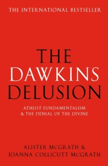 The Dawkins Delusion?, Paperback / softback Book