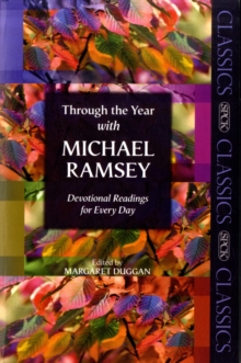 Through the Year with Michael Ramsey : Devotional Readings for Every Day, Paperback Book