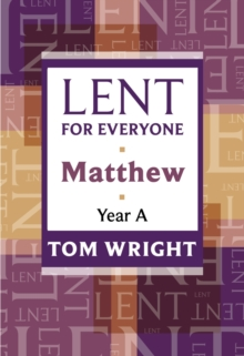 Lent for Everyone : Matthew Year A, Paperback Book