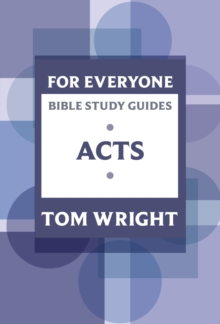For Everyone Bible Study Guides: Acts, Paperback Book