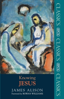 Knowing Jesus, Paperback Book