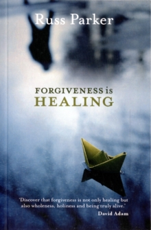 Forgiveness is Healing, Paperback / softback Book