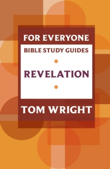 For Everyone Bible Study Guide: Revelation, Paperback Book