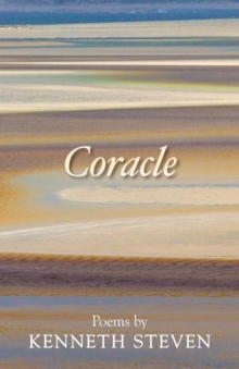 Coracle : Poems by Kenneth Steven, Paperback Book