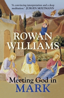 Meeting God in Mark, Paperback Book