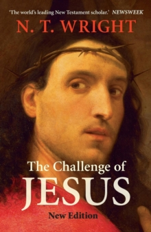 The Challenge of Jesus, Paperback Book