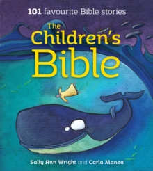 The Children's Bible : 101 Favourite Bible Stories, Paperback Book
