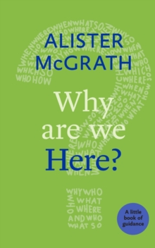 Why are We Here? : A Little Book of Guidance, Paperback Book