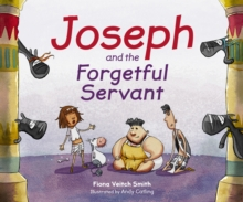 Joseph And The Forgetful Servant, Paperback Book