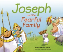 Joseph And The Fearful Family, Paperback Book