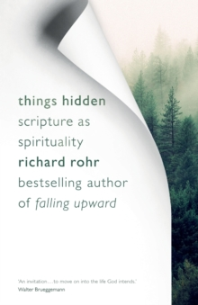 Things Hidden : Scripture as Spirituality, Paperback Book
