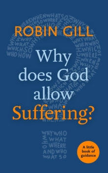Why Does God Allow Suffering? : A Little Book of Guidance, Paperback / softback Book