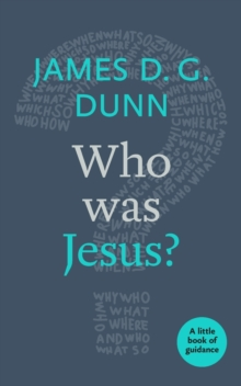 Who Was Jesus? : A Little Book of Guidance, Paperback / softback Book