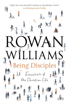 Being Disciples : Essentials of the Christian Life, Paperback Book
