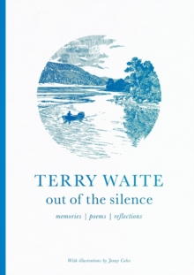Out of the Silence : Memories, Poems, Reflections, Paperback Book