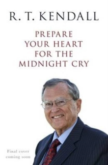 Prepare Your Heart for the Midnight Cry : A Call to be Ready for Christ's Return, Paperback Book