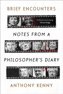 Brief Encounters : Notes from a Philosopher's Diary, Hardback Book