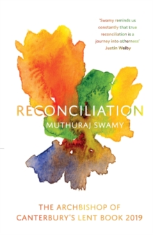 Reconciliation : The Archbishop of Canterbury's Lent Book 2019, Paperback / softback Book