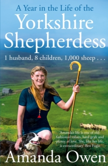 A Year in the Life of the Yorkshire Shepherdess, Hardback Book