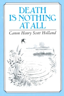Death is Nothing at All, Hardback Book