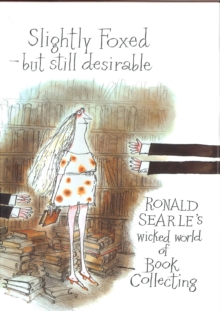 Slightly Foxed : But Still Desirable, Hardback Book