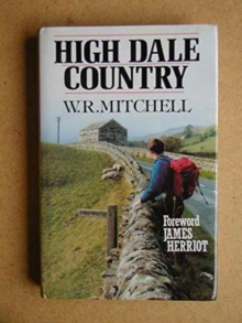 High Dale Country, Hardback Book