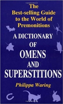 Dictionary of Omens and Superstitions, Paperback Book