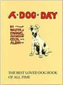 A Dog Day : Or the Angel in the House, Hardback Book