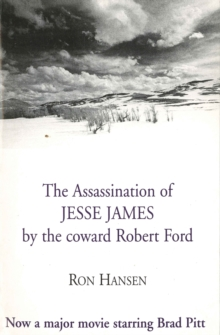 Assassination of Jesse James by the Coward Robert Ford, Paperback Book