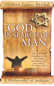 God in Search of Man : A Philosophy of Judaism, Paperback Book