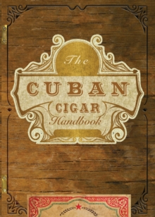 The Cuban Cigar Handbook, Hardback Book
