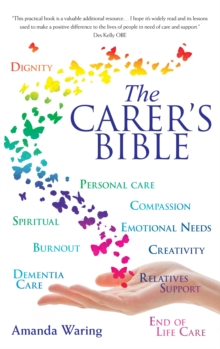 The Carer's Bible, Paperback / softback Book