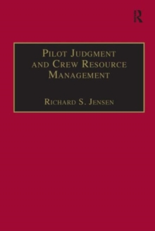 Pilot Judgment and Crew Resource Management, Hardback Book