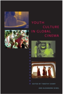 Youth Culture in Global Cinema, Paperback / softback Book