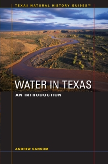 Water in Texas : An Introduction, Paperback / softback Book